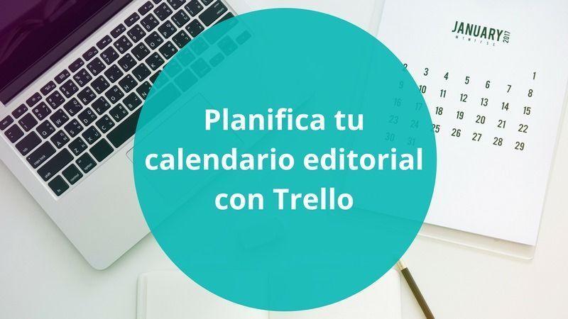 Trello como calendario editorial