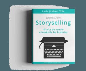 Storyselling: el arte de vender a través de las historias