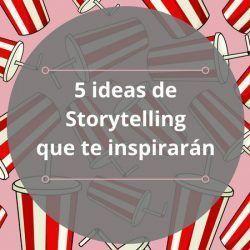 Ejemplos de Storytelling como Coca-Cola