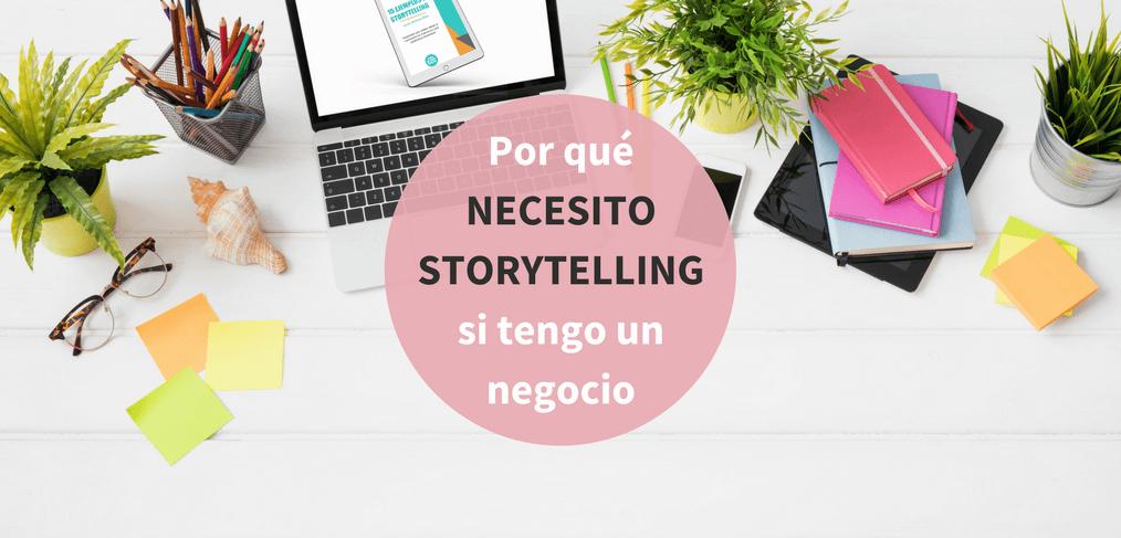Necesito Storytelling si tengo un negocio