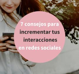 Consigue más interacciones en redes sociales