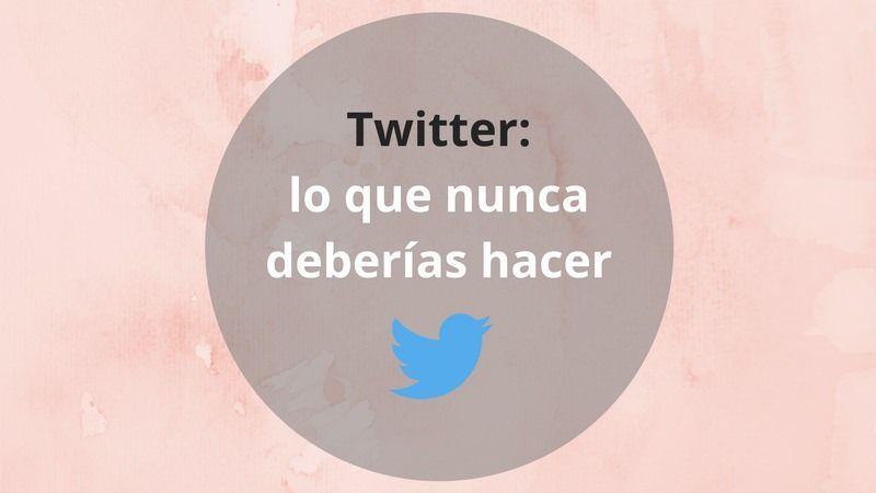 Malas prácticas en Twitter