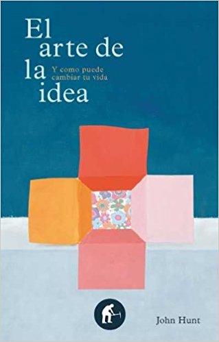 El arte de la idea, de John Hunt