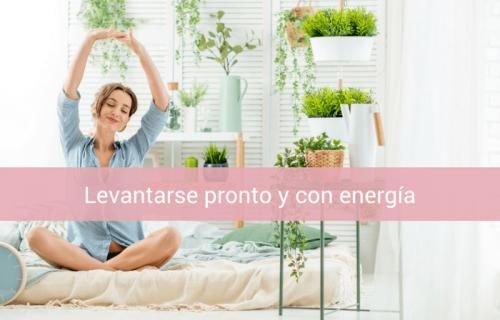 Cómo levantarse temprano y con energía