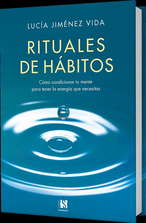 Rituales de Hábitos, un libro de Lucía Jiménez Vida